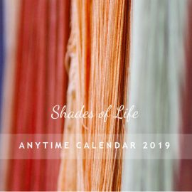 AnYtime Calendar 2019::Shades of Life